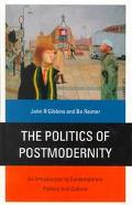 Politics of Postmodernity An Introduction to Contemporary Politics and Culture