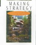 Making Strategy The Journey of Strategic Management