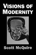 Visions of Modernity Representation, Memory, Time and Space in the Age of the Cinema