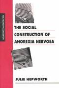 Social Construction of Anorexia Nervosa
