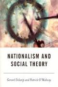 Nationalism and Social Theory Modernity and the Recalcitrance of the Nation