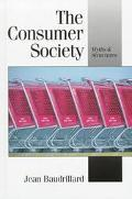 Consumer Society Myths and Structures
