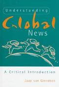Understanding Global News A Critical Introduction