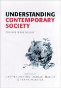 Understanding Contemporary Society Theories of the Present