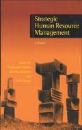 Strategic Human Resource Management A Reader