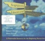 Signposts for Educational Research CD-ROM: A Multimedia Resource for the Beginning Researcher