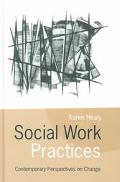 Social Work Practices Contemporary Perspectives on Change
