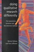 Doing Qualitative Research Differently Free Association Narrative and the Interview Method