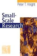 Small-Scale Research Pragmatic Inquiry in Social Science and the Caring Professions