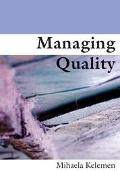 Managing Quality Managerial and Critical Perspectives