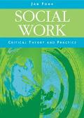 Social Work Critical Theory and Practice