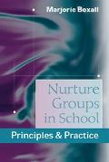 Nurture Groups in School Principles and Practice