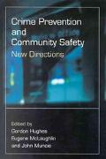 Crime Prevention and Community Safety New Directions