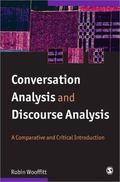 Conversation Analysis And Discoursse Analysis A Comparative and Critical Introduction