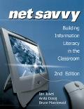 Netsavvy Building Information Literacy in the Classroom