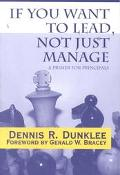 If You Want to Lead, Not Just Manage A Primer for Principals