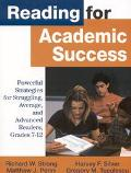 Reading for Academic Success Powerful Strategies for Struggling, Average, and Advanced Reade...