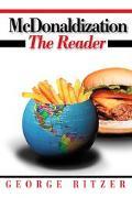McDonaldization The Reader