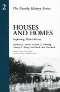 Houses and Homes Exploring Their History