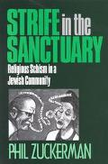 Strife in the Sanctuary Religious Schism in a Jewish Community