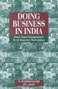 Doing Business in India Street-Smart Entrepreneurs in an Imperfect Marketplace