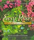 Easy Roses for North American Gardens