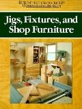 Jigs, Fixtures and Shop Furniture