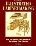 Rodale's Illustrated Cabinetmaking How to Design and Construct Furniture That Works