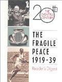 Fragile Peace 1919-39 (The Eventful 20th Century)