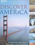 Discover America A Comprehensive Travel Guide to Our Country's Greatest Destinations