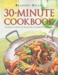30-Minute Cookbook 300 Quick and Delicious Recipes for Great Family Meals