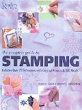Complete Guide to Stamping Over 70 Techniques With 20 Original Projects and 300 Motifs