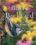 Birds in Your Backyard A Bird Lover's Guide to Creating a Garden Sanctuary
