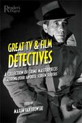 Great TV & Film Detectives A Collection of Crime Masterpieces Featuring Your Favorite Screen...