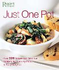 Just One Pot Over 320 Simple And Delicious Recipes, from Hearty Stews to Tasty Tagines