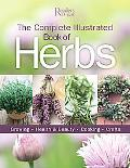 The Complete Illustrated Books to Herbs: Growing, Cooking, Health and Beauty, Crafts