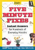 Five Minute Fixes Instant Answers for Hundreds of Everyday Hassles
