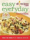 Easy Everyday Favorites Over 320 Simple And Delicious Recipes, from Hearty Stews to Tasty Ta...