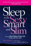 Sleep to Be Sexy, Smart, and Slim