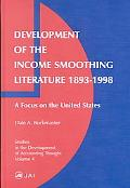 Development of the Income Smoothing Literature 1893-1998 A Focus on the United States
