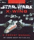 Star Wars X-Wing A Pocket Manual