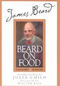 Beard on Food - James Beard - Hardcover