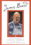 James Beard Delights and Prejudices
