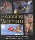 Winning Woman 500 Spirited Quotations About Women and Their Sport