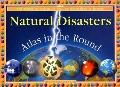 Natural Disasters Atlas in the Round