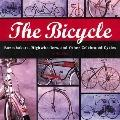 Bicycle Boneshakers, Highwheelers and Other Celebrated Cycles