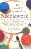Complete Encyclopedia Of Needlework: Anniversary Edition