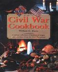 Civil War Cookbook A Unique Collection of Traditional Recipes and Anecdotes from the Civil W...