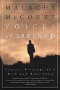 Voices of Ireland Classic Writings of a Rich and Rare Land