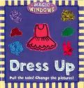 Dress Up Pull the tabs! Change the pictures!